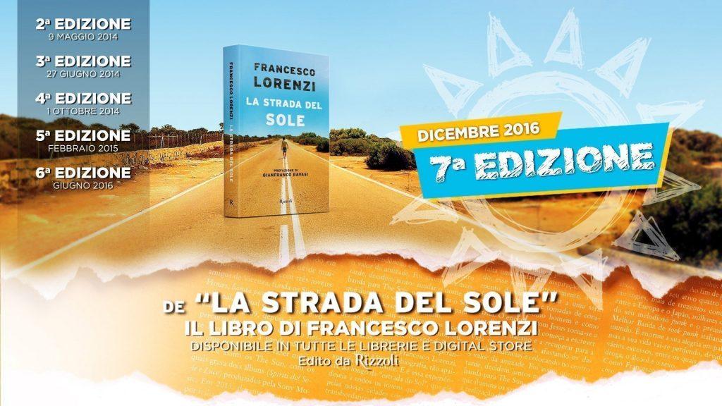La Strada del Sole Libro di Francesco Lorenzi