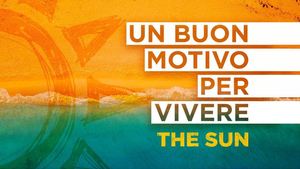 the sun un buon motivo per vivere nuovo singolo